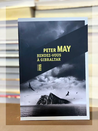 Rendez-vous à Gibraltar | PETER MAY